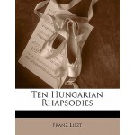 【预订】Ten Hungarian Rhapsodies 9781141131273