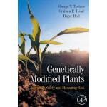 【预订】Genetically Modified Plants: Assessing Safety and Manag
