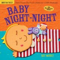 【现货】英文原版 Indestructibles: Baby Night-Night 防口水无毒可咬婴幼儿玩具书:宝宝
