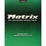 Matrix: Student's Book Pre-intermediate