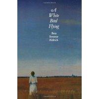 A White Bird Flying (Bison Book S) [ISBN: 978-0803259157]