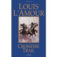 Crossfire Trail [ISBN: 978-0553280999]