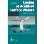 Liming of Acidified Surface Waters: A Swedish Synthesis [IS