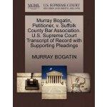 Murray Bogatin, Petitioner, v. Suffolk County Bar Associati