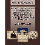 Herbert David Schiffman, Petitioner v. United States U.S. S