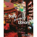 【预订】Sally Goes to the Library