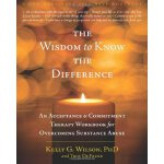 The Wisdom to Know the Difference: An Acceptance and Commit