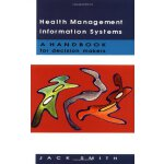 Health Management Information Systems [ISBN: 978-0335205653