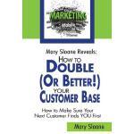 【预订】Mary Sloane Reveals How to Double (Or Better!) Your Cus