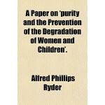 【预订】A Paper on 'Purity and the Prevention of the Degradatio