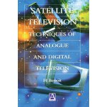 Satellite Television: Analogue and Digital Reception Techni