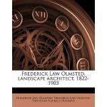 【预订】Frederick Law Olmsted, Landscape Architect, 1822-1903 V
