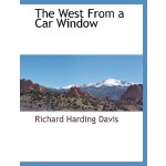 【预订】The West from a Car Window 9781117873916