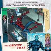英文原版 超凡蜘蛛侠 Marvel: The Amazing Spider-Man 2: The Oscorp Files
