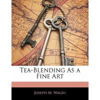 【预订】Tea-Blending as a Fine Art 9781141486038