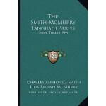 【预订】The Smith-McMurry Language Series: Book Three (1919) 97