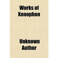 【预订】Works of Xenophon Volume 1 9781150416668