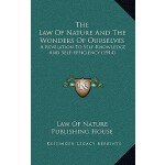 【预订】The Law of Nature and the Wonders of Ourselves: A Revel