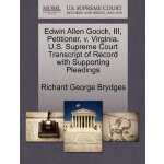 Edwin Allen Gooch, III, Petitioner, v. Virginia. U.S. Supre