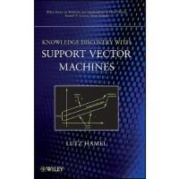 【预订】Knowledge Discovery with Support Vector Machines