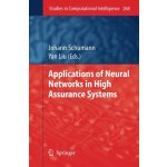 Applications of Neural Networks in High Assurance Systems (