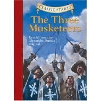 [英文原版] Classic Starts: The Three Musketeers