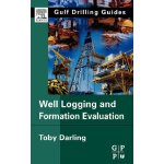 Well Logging and Formation Evaluation (Gulf Drilling Guides