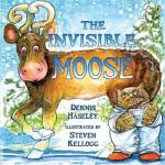 【正版现货】The Invisible Moose Dennis Haseley,Steven Kellogg 绘 9