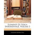 【预订】Elementi Di Fisica Sperimentale, Volume 3 9781142501815