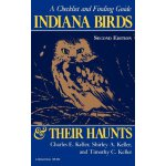 Indiana Birds and Their Haunts, Second Edition, second edit