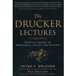 Drucker Lectures: Essential Lessons 德鲁克讲座