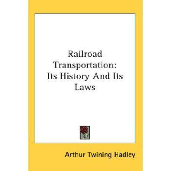 【预订】Railroad Transportation: Its History and Its Laws 9780548093610 美国库房发货,通常付款后3-5周到货!