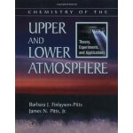 Chemistry of the Upper and Lower Atmosphere: Theory, Experi