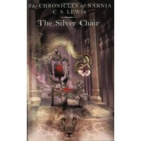 英文原版 The Chronicles of NARNIA #6: The Silver Chair 纳尼亚传奇6:银