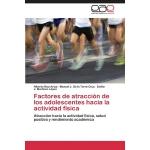 【预订】Factores de Atraccion de Los Adolescentes Hacia La Acti