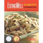 The EatingWell Diabetes Cookbook: Delicious Recipes and Tip