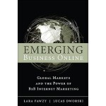 【预订】Emerging Business Online: Global Markets and the Power