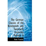 【预订】The German Classics of the Nineteenth and Twentieth Cen