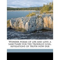 【预订】Wonder Poems of Life and Love: A Sanctuary for the Trou