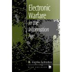 Electronic Warfare in the Information Age (Artech House Rad