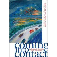 【预订】Coming Into Contact: Explorations in Ecocritical Theory