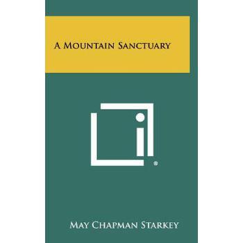 【预订】A Mountain Sanctuary 预订商品,需要1-3个月发货,非质量问题不接受退换货。