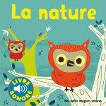 【现货】法语原版 自然:听音乐,看图片 La nature: Des sons à écouter, des imag