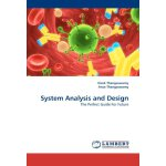 System Analysis and Design: The Perfect Guide For Future [I
