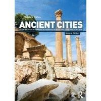 【预订】Ancient Cities: The Archaeology of Urban Life in the Anc