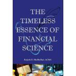 【预订】The Timeless Essence of Financial Science: The Critical