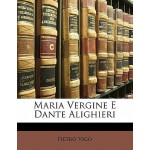 【预订】Maria Vergine E Dante Alighieri 9781145241732