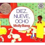 Diez, Nueve, Ocho (Ten, Nine, Eight) (Turtleback School & L