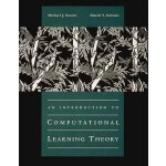 An Introduction to Computational Learning Theory [ISBN: 978