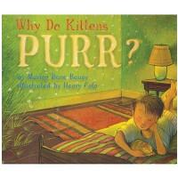 英文原版绘本 小猫为什么呼噜呼噜?Why Do Kittens Purr? 纽伯瑞奖作家Marion Dane Baue